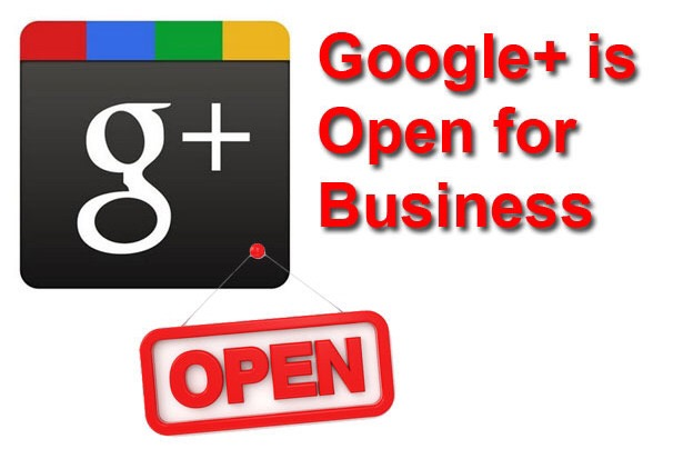 Google+ is Open for Business